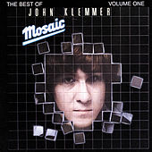 Mosaic: The Best Of John Klemmer by John Klemmer