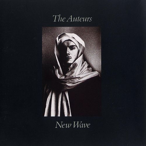 New Wave by The Auteurs