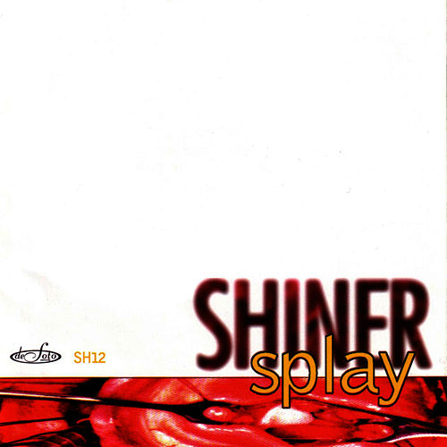 Splay by Shiner