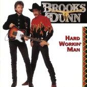 Hard Workin' Man by Brooks & Dunn