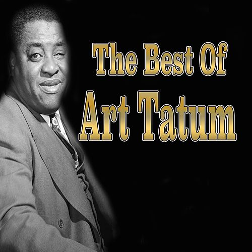 The Best of Art Tatum by Art Tatum