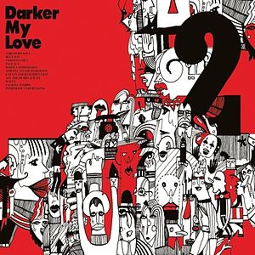 2 von Darker My Love