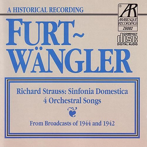 Richard Strauss: Sinfonia Domestica - Furtwängler by Berlin Philharmonic Orchestra