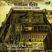 Byrd: Cantiones Sacrae 1589 by The Choir Of New College Oxford