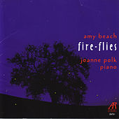 Amy Beach - Fire Flies by Joanne Polk
