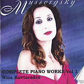 Mussorgsky: Piano Music Vol. 1 by Nina Kavtaradze