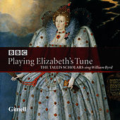 Playing Elizabeth's Tune (Sacred Music by William Byrd) by The Tallis Scholars