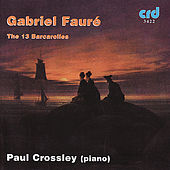 Fauré: The 13 Barcarolles by piano Paul Crossley