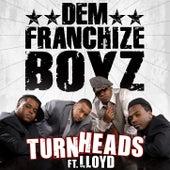 Turn Heads (feat. Lloyd) by Dem Franchize Boyz