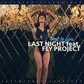 Next to You (Sllash Remix) by Last Night