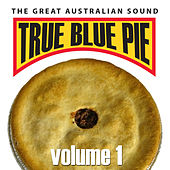 True Blue Pie Vol.1 by Various Artists