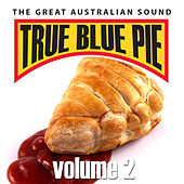 True Blue Pie Vol.2 by Various Artists