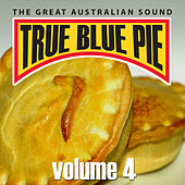 True Blue Pie Vol.4 by Various Artists