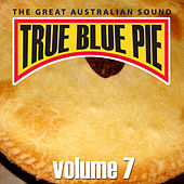 True Blue Pie Vol.7 by Various Artists