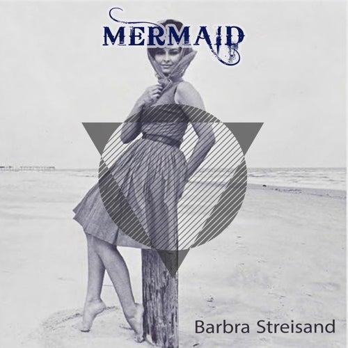 Mermaid von Barbra Streisand