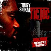 Tic Toc/ Unknown Number (Single) by Busy Signal