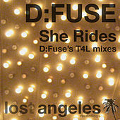 She Rides (D:Fuse's T4L mixes) by D:Fuse
