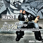 Grey Hairs The Instrumentals by Reks