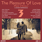 The Pleasure of Love (Plaisir D'amour), Vol. 3 by Various Artists