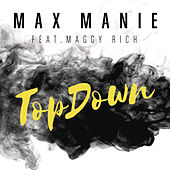 TopDown (Original Mix) by Max Manie