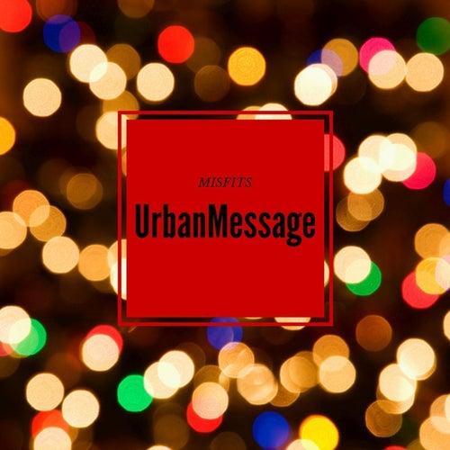 Urban Message von Misfits
