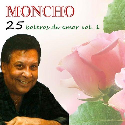 25 Boleros De Amor Vol. 1 by Moncho