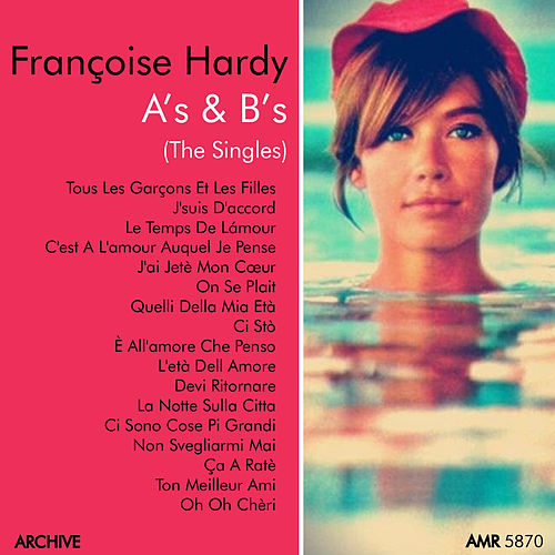 A's & B's (Singles) by Francoise Hardy