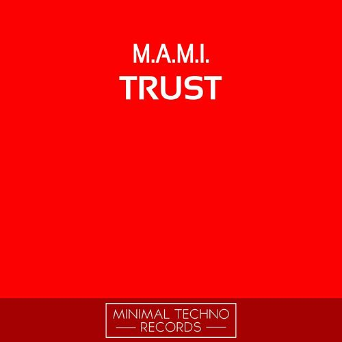 Trust by Mami