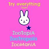 Try Everything (Da Zootopia, Zoomania, Zootropolis) by Gazelle