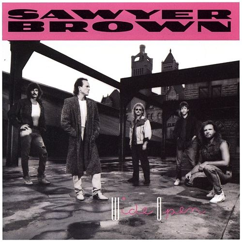 Wide Open by Sawyer Brown