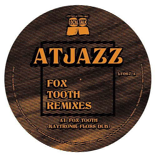 Fox Tooth (Remixes) by Atjazz