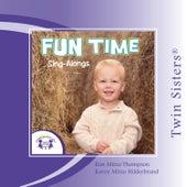 Twin Sisters: Fun Time Sing-Alongs by Kim Mitzo Thompson
