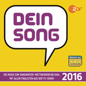Dein Song 2016 von Various Artists