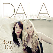 Best Day by Dala
