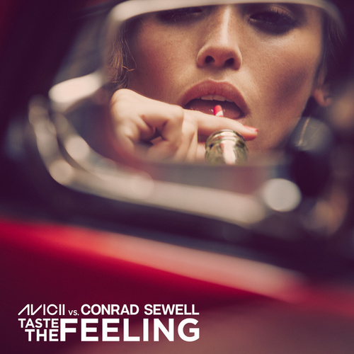 Taste The Feeling (Avicii Vs. Conrad Sewell) by Avicii