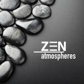 Zen Atmospheres - Tiefenentspannungsmusik und Beruhigende Hintergrundmusik zum Meditieren, Tief Schlafen, Loslassen und Entspannen by Various Artists