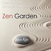 Zen Garden: Oriental Vibes with Instrumental Music for Relaxation to Fend off Stress, Anxiety and Anger from your Daily Life by Various Artists
