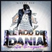 El Hijo de Dania la Banquera by Various Artists