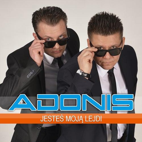 Jesteś moja lejdi by Adonis