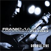 Double Live by Mahogany Rush