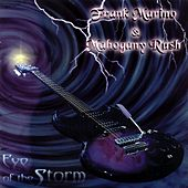 Eye of the Storm by Mahogany Rush