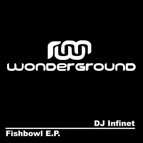 Fishbowl - Single by DJ Infinet