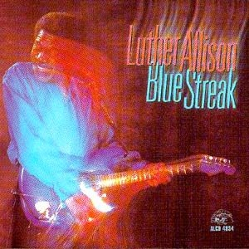Blue Streak by Luther Allison
