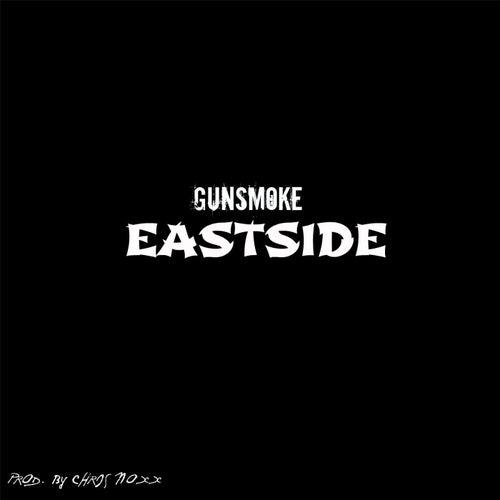 Eastside by Gunsmoke