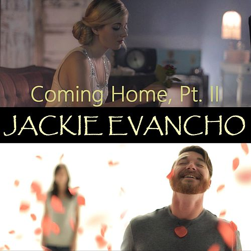 Coming Home, Pt. II by Jackie Evancho