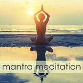Mantra Meditation – Spiritual Healing Music for Chakra Meditation Balancing, Chakra Cleansing and Kundalini Awakening by Chakra Meditation Specialists