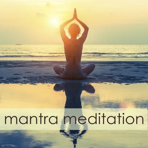 Mantra Meditation – Spiritual Healing Music for Chakra Meditation Balancing, Chakra Cleansing and Kundalini Awakening by Chakra Meditation Specialists