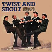 Twist and Shout by Brian Poole and the Tremeloes
