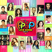 Himig Handog P-Pop Love Songs 2016 by Various Artists