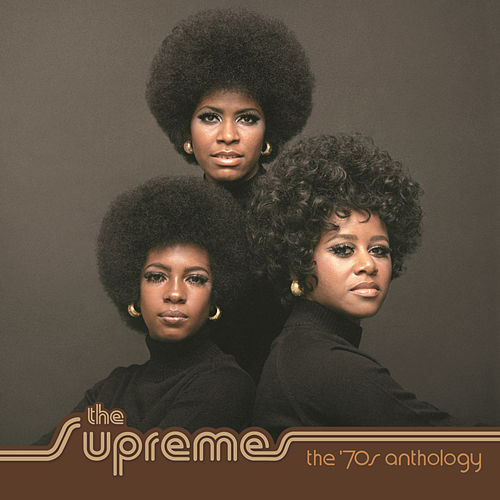 70's Anthology by The Supremes